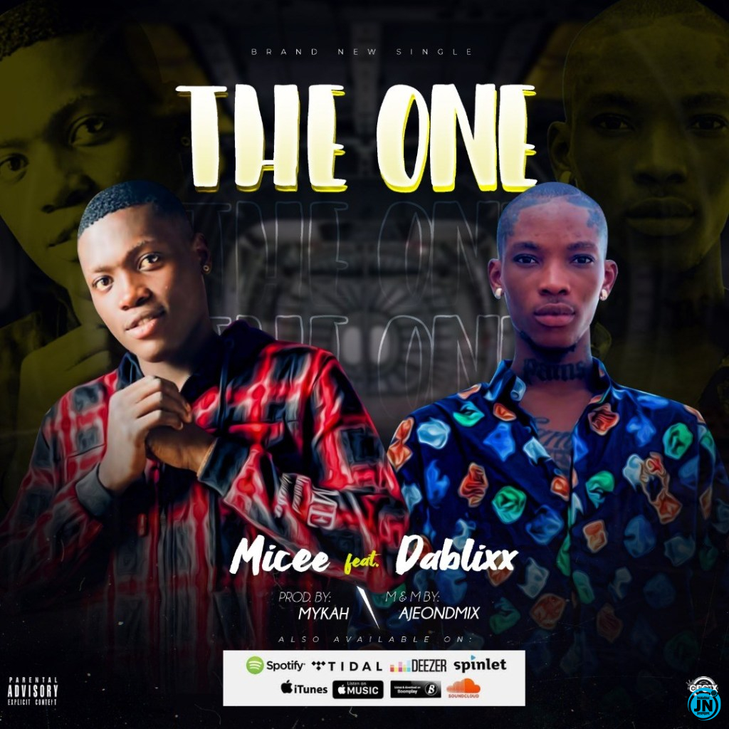 Micee - The One Ft. Dablixx